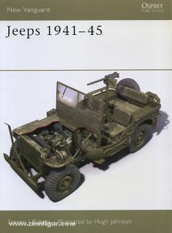 Zaloga, S. J./Johson, H. (Illustr.): Jeeps 1941-45