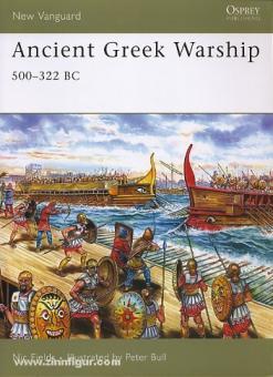 Fields, N./Bull, P. (Illustr.): Ancient Greek Warship. 500-322 BC