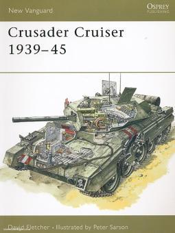 Fletcher, D.: Crusader Cruiser Tank 1939-45