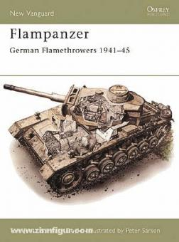 Doyle, D./Sarson, P. (Illustr.): Flampanzer. German Flamethrowers 1939-45