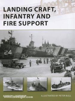 Rottman, G. L./Bull, P. (Illustr.): Landing Craft, Infantry and Fire Support