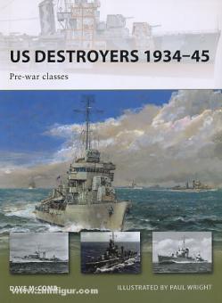 McComb, D./Wright, P. (Illustr.): US Destroyers 1934-45. Pre-war classes