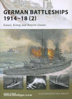 """Staff, G./Wright, P. (Illustr.): German Battleships 1914-18. Teil 2: """"Kaiser"""", """"König"""" and """"Bayern"""" classes"""