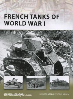 Zaloga, S. J./Bryan, T. (Illustr.): French Tanks of World War I