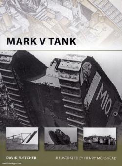 Fletcher, D./Morshead, H. (Illustr.): Mark V Tank