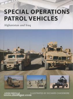 Neville, L./Chasemore, R. (Illustr.): Special Operations Patrol Vehicles. Afghanistan and Iraq