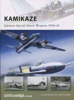 Zaloga, S. J./Palmer, I. (Illustr.): Kamikaze. Japanese Special Attack Weapons 1944-45