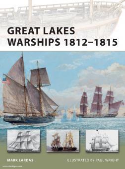 Lardas, M./Wright, P. (Illustr.): Great Lakes Warships 1812-1815