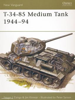 Zaloga, S. J./Kinnear, J./Sarson, P. (Illustr.): T-34-85 Medium Tank 1944-94