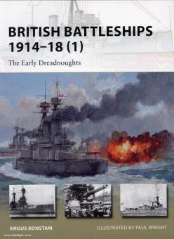 Konstam, A./Wright, P. (Illustr.): British Battleships 1914-18. Teil 1: The Early Dreadnoughts