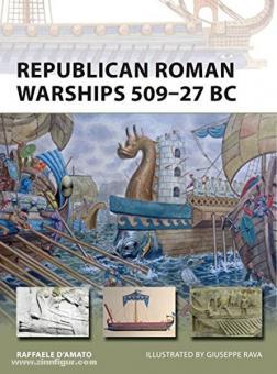 D'Amato, R./Riva, G. (Illustr.): Republican Roman Warships 509-27 BC