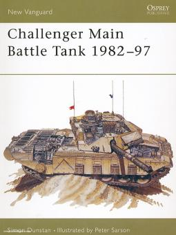 Dunstan, S./Sarson, P. (Illustr.): Challenger Main Battle Tank 1982-97