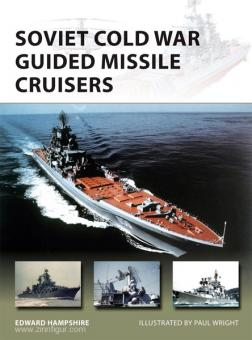 Hampshire, E./Wright, P. (Illustr.): Soviet Cold War Guided Missile Cruisers