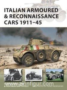 Cappellano, Fillipo/Battestelli, Pier Paolo/Morshead, Henry (Illustr.): Italian Armoured & Reconnaissance Cars 1911-45