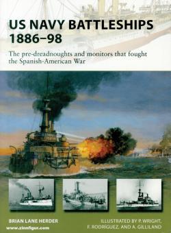 Herder, Brian Lane/Wright, Paul (Illustr.): US Navy Battleships 1882-98
