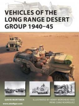 Mortimer, Gavin: Vehicles of the Long-Range Desert Group 1940-45