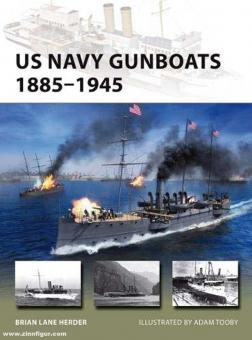 Herder, Brian Lane/Toobey, Adam (Illustr.): US Navy Gunboats 1885-1945