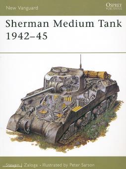 Zaloga, S. J./Sarson, P. (Illustr.): Sherman Medium Tank 1942-45