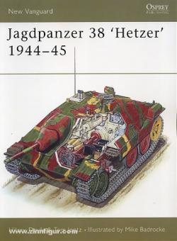 "Doyle, H./Badrocke, M. (Illustr.): Jagdpanzer 38 ""Hetzer"" 1944-45"