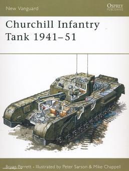 Perrett, B./Chappell, M. (Illustr.): Churchill Infantry Tank 1941-1951