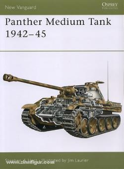 Hart, S. A./Laurier, J.: Panther Medium Tank 1942-45