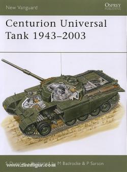 Dunstan, S./Baderocks, M./Sarson, P. (Illustr.): Centurion Universal Tank. 1943-2003