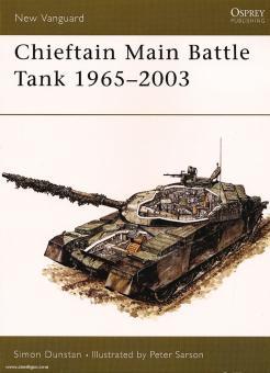 Dunstan, S./Sarson, P. (Illustr.): Chieftain Main Battle Tank 1965-2003