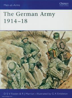 Fosten, D. S. V./Marrion, R./Embleton, G. (Illustr.): The German Army 1914-18