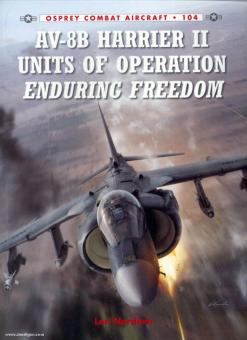 Nordeen, L.: AV-8B Harrier II Units of Operation Enduring Freedom