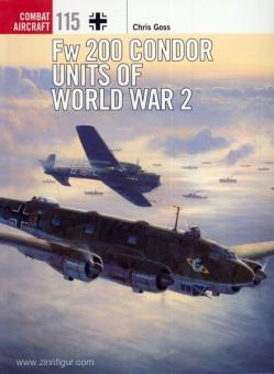 Goss, C,/Davey, C. (Illustr.): Fw 200 Condor Units of World War 2