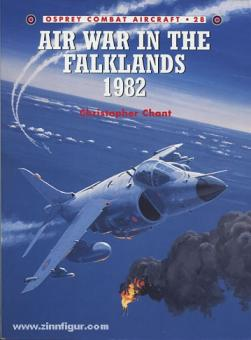 Chant, C./Rolfe, M. (Illustr.): Air War in the Falklands 1982
