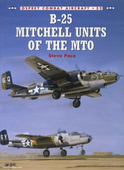 Pace, S./Laurier, J. (Illustr.): B-25 Mitchell Units of the MTO