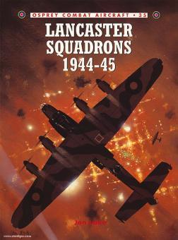 Lake, J./Davey, C. (Illustr.): Lancaster Squadrons 1944-45
