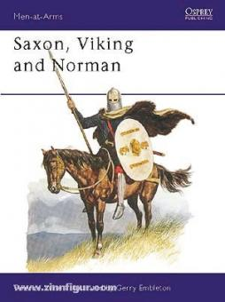 Wise, T./Embleton, T. (Illustr.): Saxon, Viking and Norman
