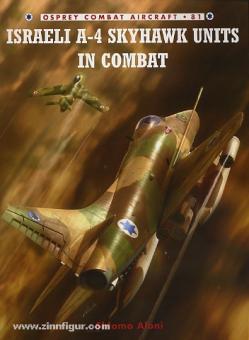 Aloni, S./Laurier, J. (Illustr.): Israeli A-4 Skyhawk Units in Combat