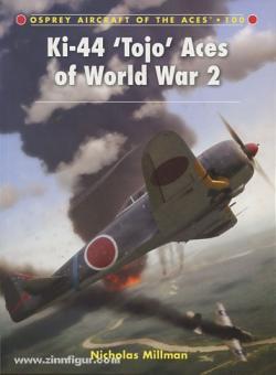 "Millman, N./Olsthoom, R. (Illustr.): Ki-44 ""Tojo"" Aces of World War 2"