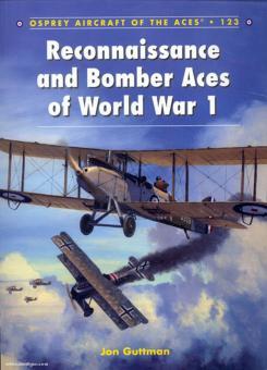 Guttman, J./Dempsey, H. (Illustr.): Reconnaissance and Bomber Aces of World War I