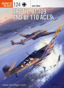 Weal, J./Davey, C. (Illustr.): Arctic Bf 109 and Bf 110 Aces