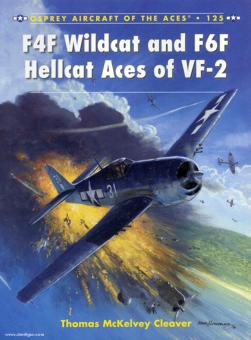 Cleaver, T. M./Laurie, J. (Illustr.): F4F Wildcat and F6F Hellcat Aces of VF-2