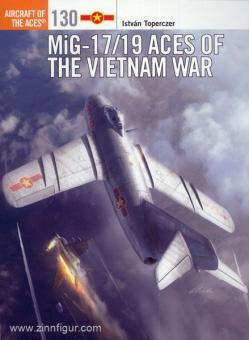 Toperczer, I./Laurier, J. (Illustr.): MiG-17/19 Aces of the Vietnam War