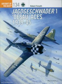 "Forsyth, R./Laurier, J. (Illustr.): Jagdgeschwader 1 ""Oesau"" Aces 1939-45"
