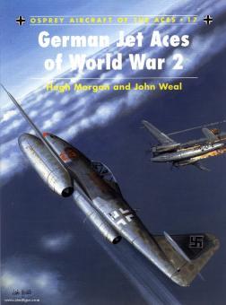Morgan, H./Weal, J. (Illustr.): German Jet Aces of World War II