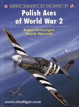 Gretzyngier, R./Matusiak, W.: Polish Aces of World War II