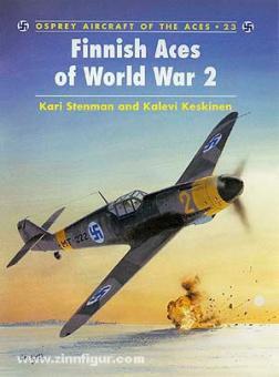 Stenman, K./Styling, M. (Illustr.): Finnish Aces of World War II