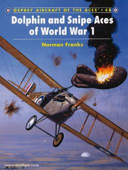 Franks, N./Dempsey, H. (Illustr.): Dolphin und Snipe Aces of World War I