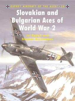 Rajilch, J./Bloschnakov, S./Mandjukov, P.: Slovakian and Bulgarian Aces of World War II