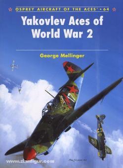 Mellinger, G./Laurier, J. (Illustr.): Yakovlev Aces of World War II