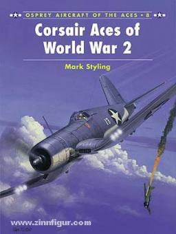Styling, M.: Corsair Aces of World War II