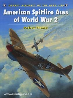 Thomas, A./Davey, C. (Illustr.): American Spitfire Aces of World War II