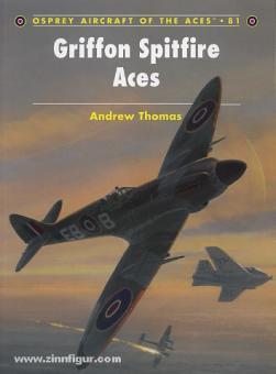 Thomas, A./Davey, C. (Illustr.): Griffon Spitfire Aces